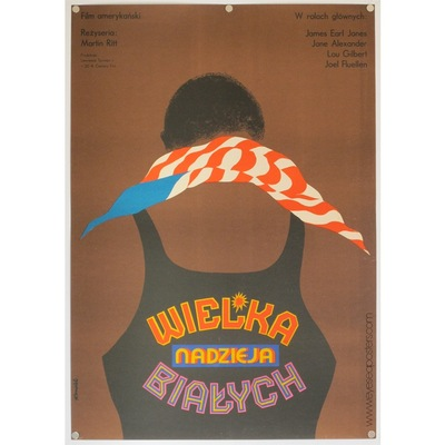 Original polish poster for american film 'Wielka Nadzieja Bialych' (The Great White Hope). Poster design by: Tomasz Ruminski, 1972