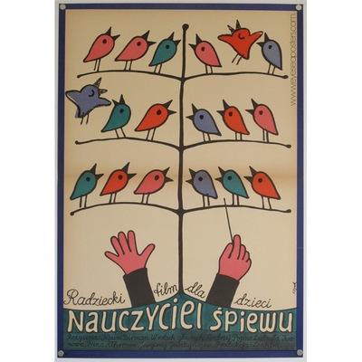 Original polish film poster 'Teacher of Singing' (Nauczyciel Spiewu). Poster design by: Jerzy Flisak, 1973.